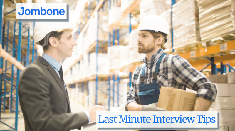 Last Minute Interview Tips for ob Interview